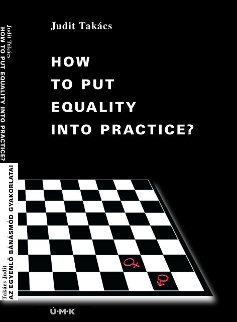 AZ EGY BÁN GYA HOW TO PUT EQUALITY INTO PRACTICE? - MEK