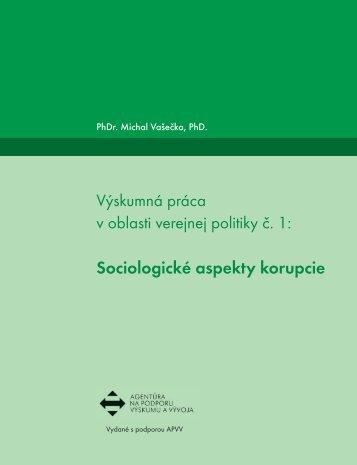 Sociologické aspekty korupcie - Fakulta sociálnych a ekonomických ...