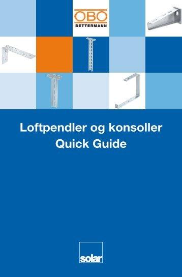Loftpendler og konsoller Quick Guide - Solar Danmark A/S