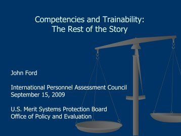 Competencies and Trainability: The Rest of the Story - IPAC