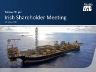 Download the Irish Shareholder Meeting ... - Tullow Oil plc