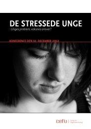 DE STRESSEDE UNGE - Center for Ungdomsforskning