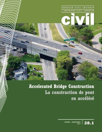 2011 Spring issue vol 28.1 - CSCE • Canadian Society for Civil ...