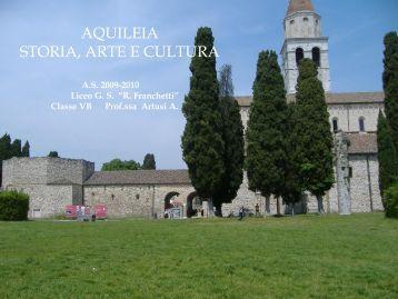 AQUILEIA Storia - Arte - Cultura