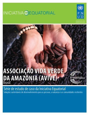 associação vida verde da amazônia (avive) - Equator Initiative