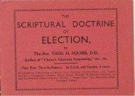 The Scriptural Doctrine of Election.pdf - Old Baptist Mission