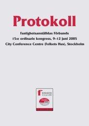 Kongressprotokoll 2005 - Fastighetsanställdas Förbund