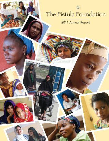 Read our latest Annual Report - The Fistula Foundation