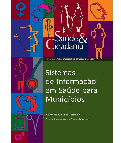 Sistemas de Informação em Saúde para Municípios - Secretaria de ...