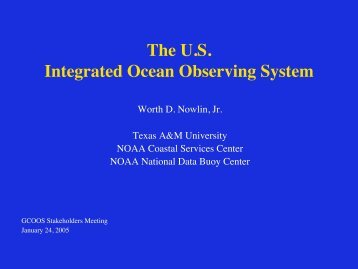 The U.S. Integrated Ocean Observing System - Gulf of Mexico ...