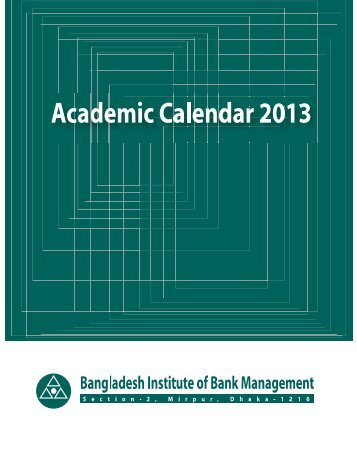 Academic Calendar 2013 Bangladesh Institute of Bank Management