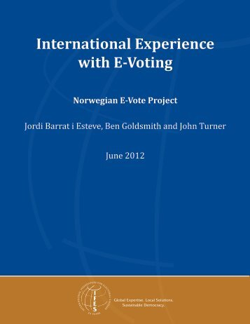 International Experience with E-Voting - IFES