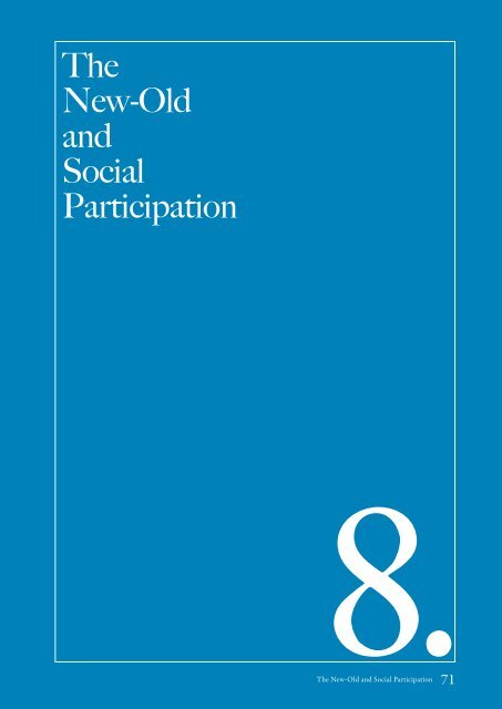 The New-Old and Social Participation