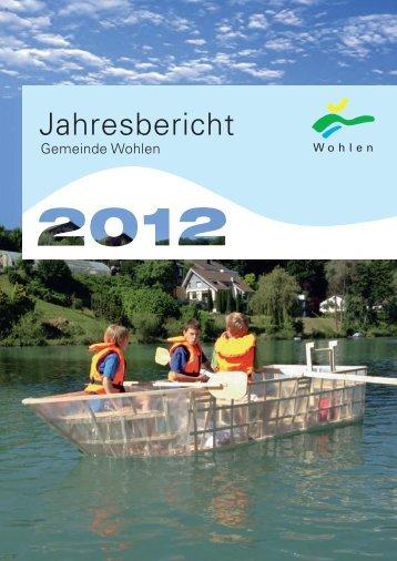 Jahresbericht - Einwohnergemeinde Wohlen