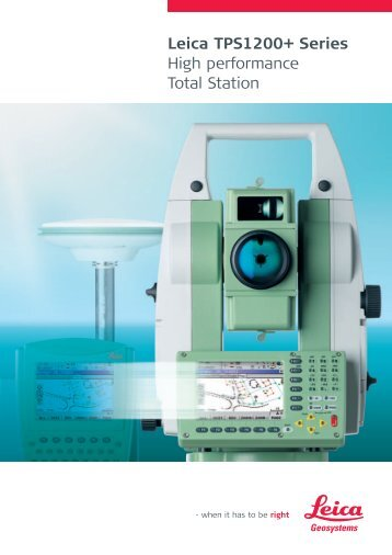 Leica TPS1200+ Series High performance Total Station