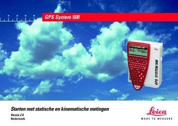 Starten met statische en kinematische metingen GPS System 500