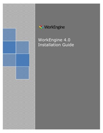 WorkEngine 4.0 Installation Guide - EPM Live