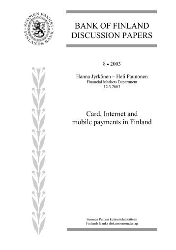 Card, Internet and mobile payments in Finland - Suomen Pankki