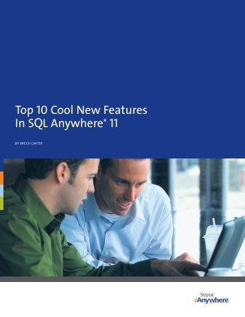 Top 10 Cool New Features in SQL Anywhere 11 - Sybase