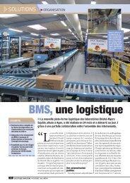 BMS, une logistique sans douleur- NOVEMBRE 2009 - Fives