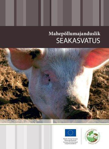 Mahepõllumajanduslik seakasvatus - Põllumajandusministeerium