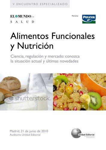 Alimentos Funcionales y Nutrición - Fundación Española de la ...