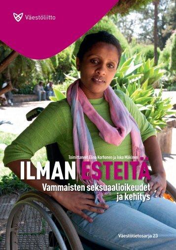 Ilman Esteitä- vammaisten seksuaalioikeudet ja kehitys. - Väestöliitto