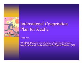 International Cooperation Plan for KuaFu