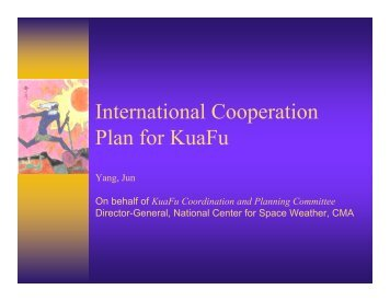 International Cooperation Plan for KuaFu