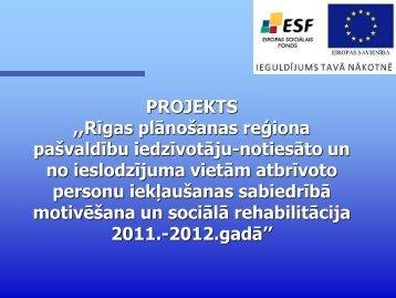 """Biedrības """"Integrācija sabiedrībai"""" projekts"""