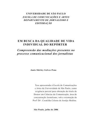 Em busca da qualidade de vida individual do repórter - ECA-USP