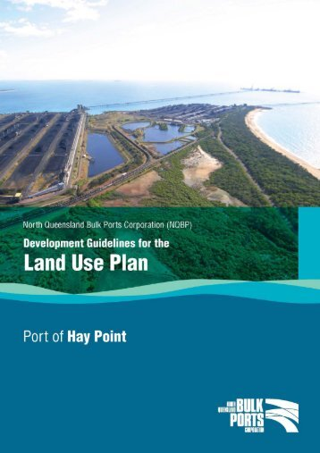Port of Hay Point Development Guidelines for Land Use Plan - North ...