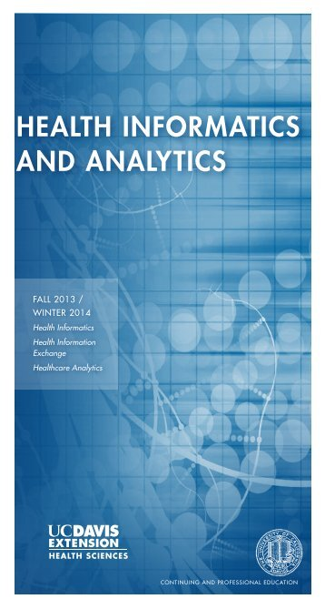 HEALTH INFORMATICS ANd ANALYTICS - UC Davis Extension