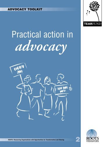 Practical action in advocacy - The Tearfund International Learning ...