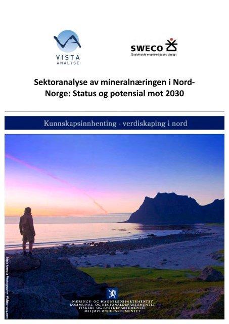 Sektoranalyse for mineralnæringen i Nord Norge - Regjeringen.no