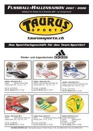 Fussball Hallensaison 2007 / 2008 - TAURUS SPORTS Kloten