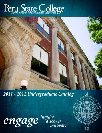 2011 - 2012 undergraduate catalog - Peru State College