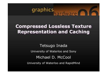 Compressed Lossless Texture Representation and Caching ...