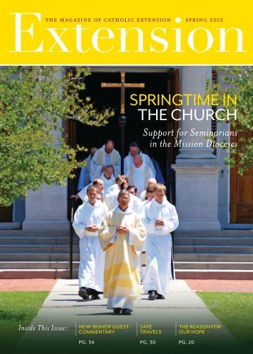 Download the Spring 2012 issue of Extension magazine - Catholic ...