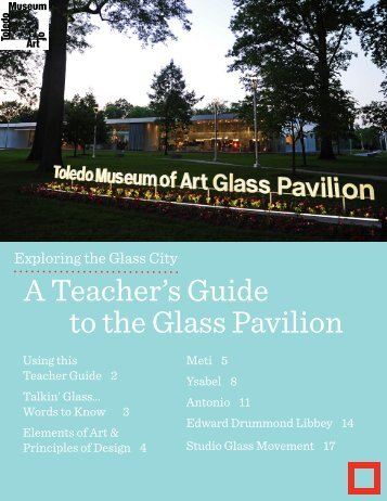 A Teacher's Guide to the Glass Pavilion - The Toledo Museum of Art