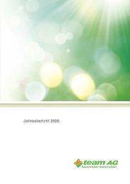Jahresbericht 2009 - team AG