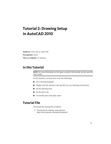 Tutorial 2: Drawing Setup in AutoCAD 2010