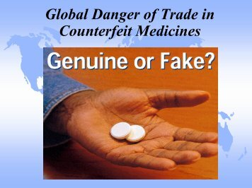 Global Danger of Trade in Counterfeit Medicines - GPHF