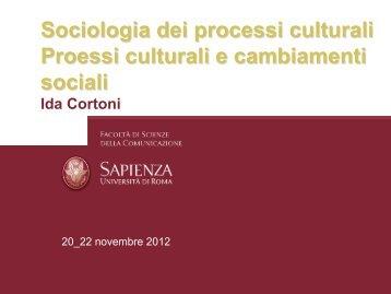 Sociologia dei processi culturali Proessi culturali e - Dipartimento di ...