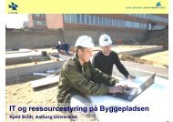 IT og ressourcestyring på Byggepladsen - It.civil.aau.dk - Aalborg ...