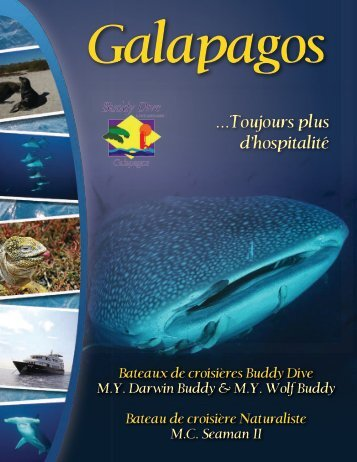 ...Toujours plus d'hospitalité - Buddy Dive Liveaboards Galapagos