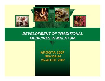 DEVELOPMENT OF TRADITIONAL MEDICINES IN MALAYSIA