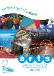 Arts Strategy 2006-2016 - Torbay Council