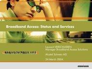 Broadband access - Status and Services Laurent ... - SwiNOG