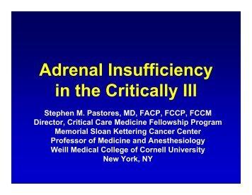 Adrenal Insufficiency in the Critically Ill